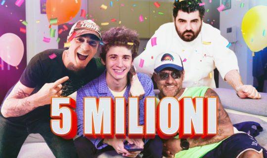 Speciale 5 milioni di iscritti - la festa